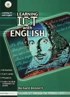 Learning ICT with English ebook by Richard Bennett