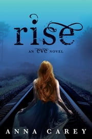 Rise ebook by Anna Carey