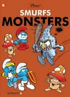 The Smurfs Monsters ebook by Peyo