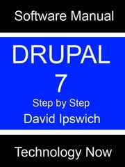 Drupal 7 Manual ebook by David Ipswich