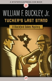 Tucker's Last Stand ebook by William F. Buckley