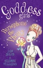 Persephone the Phony - Book 2 ebook by Joan Holub, Suzanne Williams