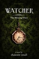 Watcher ebook by Shawnee Small