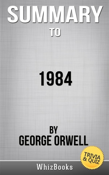 1984 by george orwell synopsis of Watch video in the year 1984, rocket bombs and rats prey on the inhabitants of the crumbling metropolis of london far away on the malabar front, a seemingly interminable war rages against eastasia the ministry of truth broadcasts ceaselessly to the population via its inescapable network of telescreens.