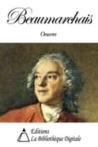 Oeuvres de Beaumarchais ebook by Pierre-Augustin Caron de Beaumarchais