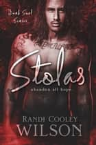 Stolas | A Dark Soul Series Novel ebook by Randi Cooley Wilson