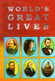Worlds Great Lives ebook by Abrar Mohsin