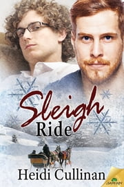 Sleigh Ride ebook by Heidi Cullinan