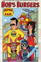 Bob's Burgers Vol. 2: Medium Rare ebook by