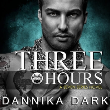 Three Hours audiobook by Dannika Dark