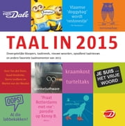 Taal in 2015 ebook by Ton den Boon, Ruud Hendrickx, Sterre Leufkens,...