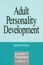 Adult Personality Development - Volume 1: Theories and Concepts ebook by Dr. Lawrence S. Wrightsman