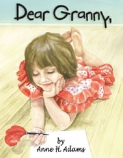 Dear Granny ebook by Anne Adams
