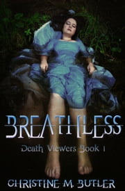 Breathless ebook by Christine M. Butler
