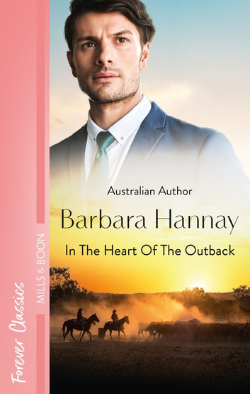 In The Heart Of The Outback... ebook by Barbara Hannay