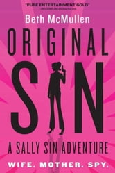 Original Sin - A Sally Sin Adventure ebook by Beth McMullen