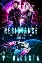 Resistance ebook by Pippa DaCosta
