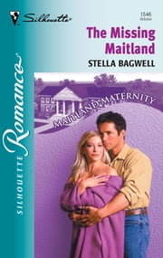 The Missing Maitland ebook by Stella Bagwell