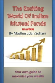 The Exciting World of Indian Mutual Funds