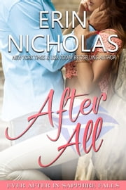 After All - Ever After in Sapphire Falls ebook by Erin Nicholas