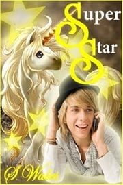 Super Star ebook by S. Wales