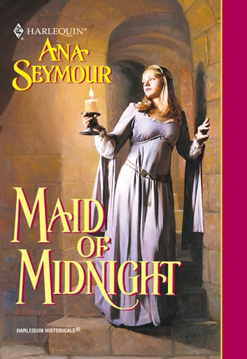 MAID OF MIDNIGHT ebook by Ana Seymour
