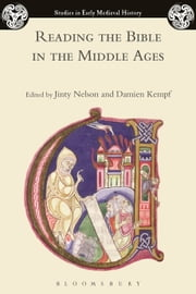 Reading the Bible in the Middle Ages ebook by Jinty Nelson,Damien Kempf
