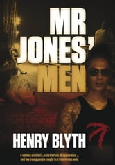 Mr Jones' Men ebook by Henry Blyth