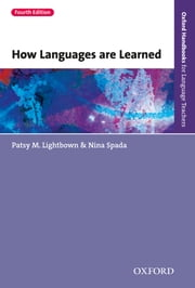 How Languages are Learned 4th edition ebook by Lightbown, Patsy M., Spada,...