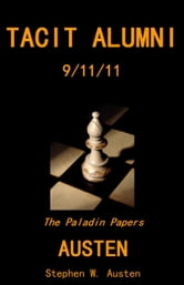 Tacit Alumni: 09/11/11 ebook by Stephen Austen