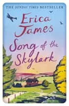 Song of the Skylark ebook by Erica James