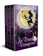 Brimstone Witch Mysteries - Box Set 1 ebook by April Fernsby