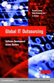 Global IT Outsourcing ebook by Sahay, Sundeep