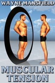 Muscular Tension ebook by Wayne Mansfield