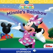 Mickey Mouse Clubhouse: Minnie's Rainbow - A Disney Read-Along ebook by Sheila Sweeny Higginson, Disney Book Group