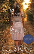 The Academy - The Bird and the Beetle - The Academy ebook by C. L. Stone