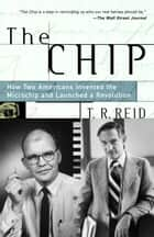 The Chip ebook by T.R. Reid