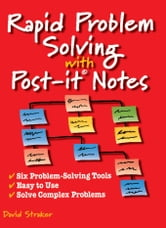 Rapid Problem Solving With Post-it Notes ebook by David Straker