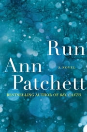 Run ebook by Ann Patchett
