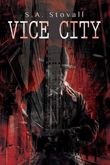 Vice City ebook by S.A. Stovall