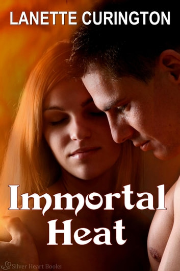 Immortal Heat ebook by Lanette Curington