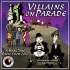 Villains on Parade audiobook by