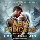 Ash Princess audiobook by Eve Langlais