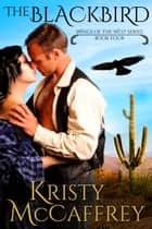 The Blackbird ebook by Kristy McCaffrey