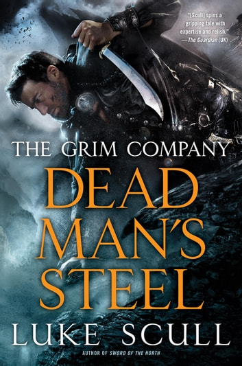 Dead Man's Steel ebook by Luke Scull
