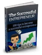 The Successful Entrepreneur ebook by Anonymous