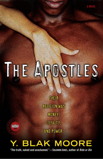 The Apostles - A Novel ebook by Y. Blak Moore