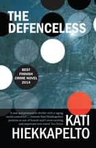 The Defenceless ebook by
