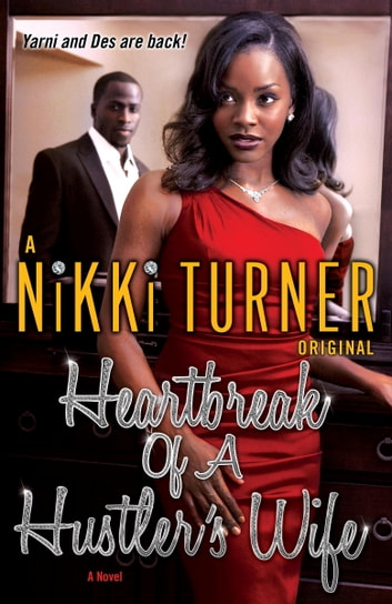 Heartbreak of a Hustler's Wife - A Novel ebook by Nikki Turner
