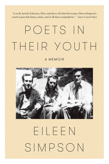 Poets in Their Youth - A Memoir ebook by Eileen Simpson